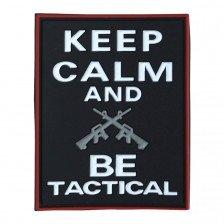 Гумена нашивка Keep Calm & Be Tactical